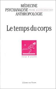Gisèle Harrus-Révidi et Marie-Claire Célérier - Champ Psychosomatique N° 30 2003 : Le temps du corps.