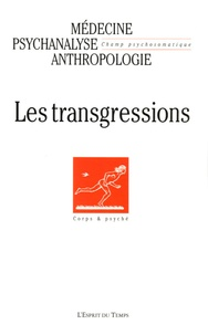Annie Roux et Claude Balier - Champ Psychosomatique N° 38, 2005 : Les transgressions.