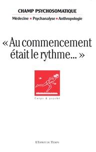 """Gisèle Harrus-Révidi et Marie-Claire Célérier - Champ Psychosomatique N° 54, Septembre 200 : """"Au commencement était le rythme...""""."""