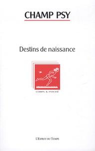 Claire Squires et Régine Waintrater - Champ Psychosomatique N° 56/2009 : Destins de naissance.