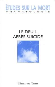 Pascal Millet et Michel Debout - Etudes sur la mort N° 127, 2005 : Le deuil après suicide.