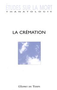Michel Hanus - Etudes sur la mort N° 132/2007 : La crémation.
