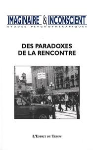 Jacquelyne Brun et Michèle Taillandier - Imaginaire et Inconscient N° 20, 2007 : Des paradoxes de la rencontre.