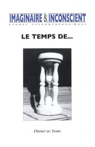 Marianne Simond et Madeleine Natanson - Imaginaire et Inconscient N° 28 : Le temps de....
