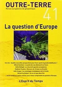 Michel Korinman - Outre-Terre N° 41 : La question d'Europe.