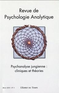 François Martin-Vallas et Lilina Liviano Wahba - Revue de psychologie analytique N° 3, Hiver 2014 : Psychanalyse jungienne : cliniques et théories.