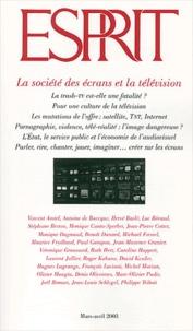 Esprit - Esprit N° 293 Mars-Avril 2003 : La société des écrans et la télévision.