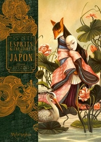 Benjamin Lacombe - Esprits & Créatures du Japon.