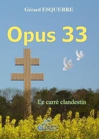 Esquerre Gerard - Opus 33.