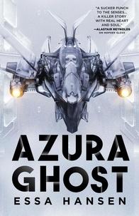 Essa Hansen - Azura Ghost - Book Two of The Protectorate.