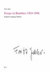 Essays in Bioethics 1924-1948.