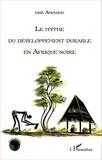 Essè Amouzou - Le mythe du développement durable en Afrique noire.