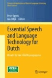 Essential Speech and Language Technology for Dutch - Results by the STEVIN-programme.