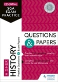 Essential SQA Exam Practice: Higher History Questions and Papers.