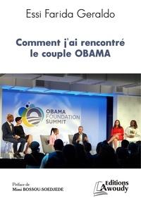 Essi Farida Geraldo et Mimi Bossou-Soedjede - Comment j'ai rencontré le couple Obama.