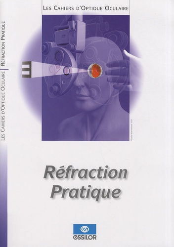 Essilor - Réfraction pratique.