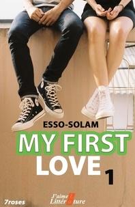 Esso-Solam Esso-Solam - My first love 1.