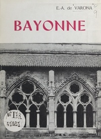 Estebán Antonio de Varona - Bayonne.