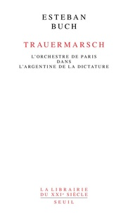 Trauermarsch - LOrchestre de Paris dans lArgentine de la dictature.pdf
