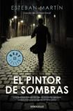 Esteban Martin - El Pintor De Sombras.