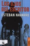 Esteban Navarro - Los ojos del escritor.