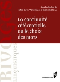 Estèle Dupuy et Victor Millogo - La continuité référentielle ou le choix des mots - Dans les textes français et anglais.