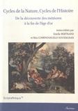 Estelle Bertrand et Rita Compatangelo-Soussignan - Cycles de la Nature, Cycles de l'Histoire - De la découverte des météores à la fin de l'âge d'or.