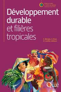 Estelle Biénabe et Alain Rival - Développement durable et filières tropicales.