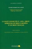 """Estelle Brosset et Sophie Gambardella - La santé connectée et """"son"""" droit : approches de droit européen et de droit français."""