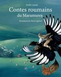 Estelle Cantala et Marie Legrand - Contes roumains du Maramures.