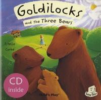 Estelle Corke - Goldilocks and the Three Bears. 1 CD audio