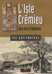 Estelle Couchouron - L'Isle Crémieux - Une terre d'histoire.