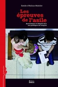 Les épreuves de lasile - Associations et réfugiés face aux politiques du soupçon.pdf