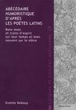 Estelle Debouy - Abécédaire humoristique d'après les poètes latins - Bons mots et traits d'esprit sur leur temps et bien souvent sur le notre.
