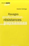Estelle Deléage - Ravages productivistes, résistances paysannes.