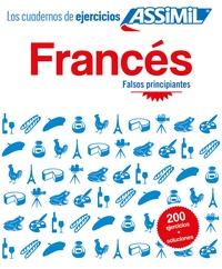 Deedr.fr Frances Falso principiantes - Los cuadernos de ejercicios Image