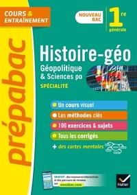 Estelle Djibré et Cécile Gaillard - HGGSP 1re générale (Histoire-géo, Géopolitique, Sciences politiques) - Prépabac - nouveau programme de Première (2020-2021).