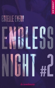 Estelle Every - Endless night Tome 2 : .
