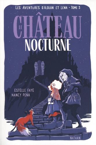 Les aventures d'Alduin et Léna Tome 3 Le château nocturne