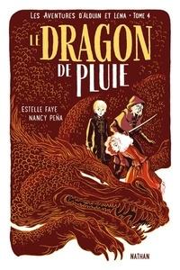 Estelle Faye - Les aventures d'Alduin et Léna Tome 4 : Le fleuve maudit.