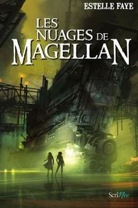 Estelle Faye - Les nuages de Magellan.