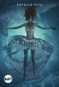 Téléchargez des livres gratuits pour ipod touch La Mélansire (Litterature Francaise) FB2 PDB RTF