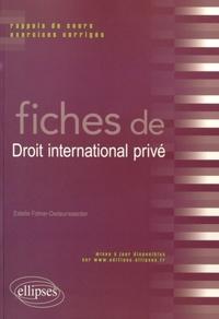 Fiches de droit international privé- Rapports de cours et exercices corrigés - Estelle Fohrer-Dedeurwaerder pdf epub