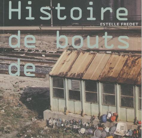 Estelle Fredet - Histoire de bouts de. 1 CD audio