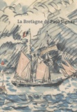 Estelle Fresneau - La Bretagne de Paul Signac.