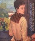 Estelle Guille des Buttes-Fresneau et Adrien Goetz - L'Ecole de Pont-Aven - Berceau de la modernité.