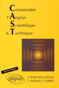 Estelle Ingrand-Varenne et  Marret - Comprendre l'anglais scientifique et technique - CAST.
