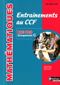 Estelle Joubert et Sandrine Labat - Mathématiques Entraînements au CCF Bac pro groupement C.