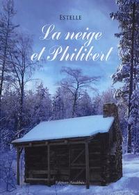 Estelle - La neige et Philibert.