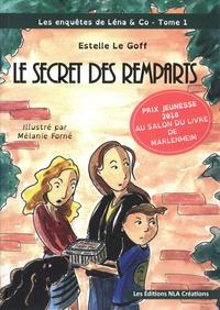 Estelle Le Goff - Les enquêtes de Léna & Co Tome 1 : Le secret des remparts.